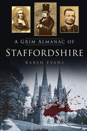 A Grim Almanac of Staffordshire