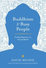 Vente EBooks : Buddhism for Busy People  - David Michie