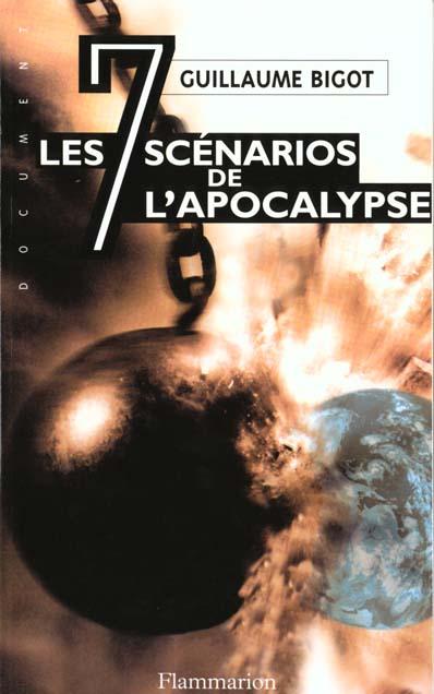 Les sept scenarios de l'apocalypse - la troisieme guerre mondiale commencera le ...
