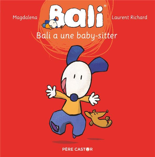 Bali a une baby-sitter