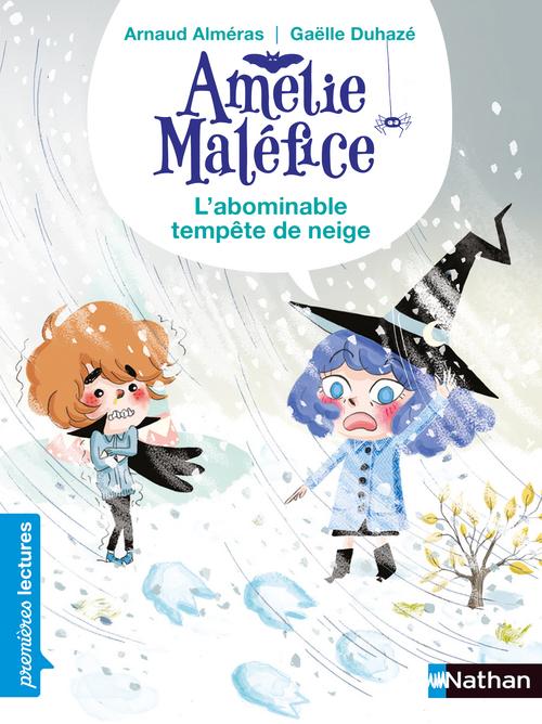 Amélie Maléfice ; l'abominable tempête de neige