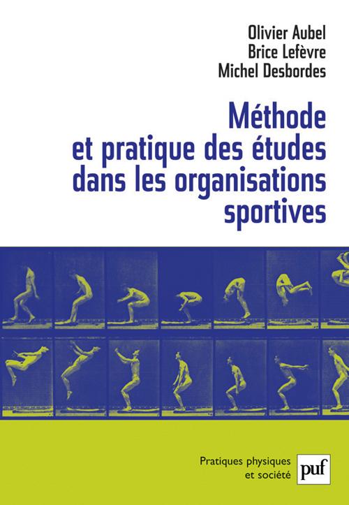 Méthode et pratique des études dans les organisations sportives