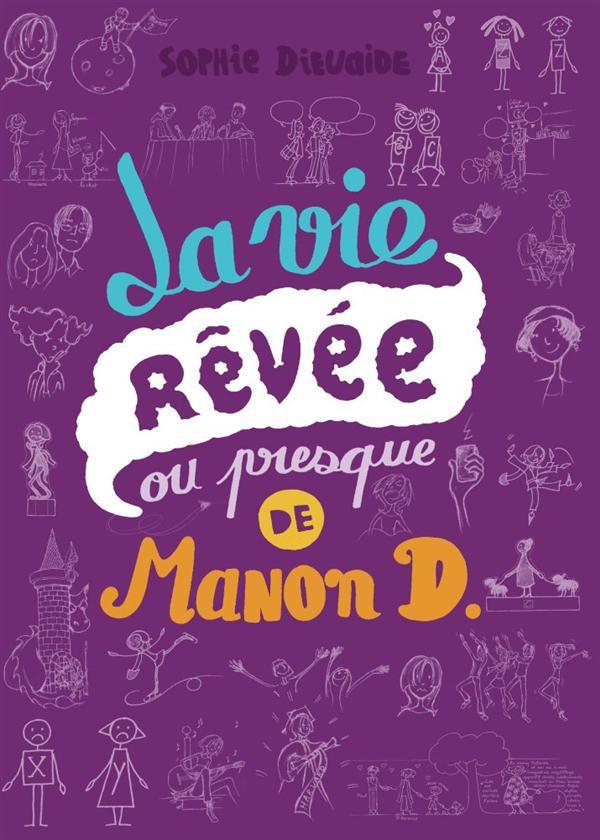 La Vie Revee Ou Presque De Manon D.