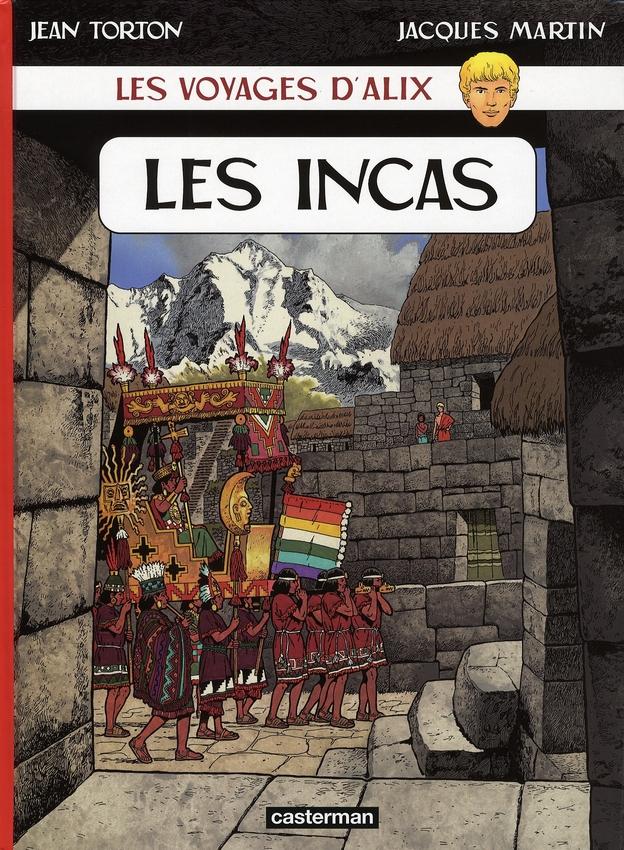 Les voyages d'Alix ; les Incas