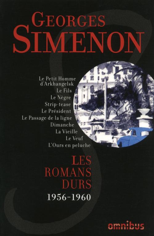 Les Romans durs : Tome 10  - Georges Simenon