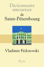 Vente EBooks : Dictionnaire amoureux de Saint-Pétersbourg  - Vladimir Fédorovski