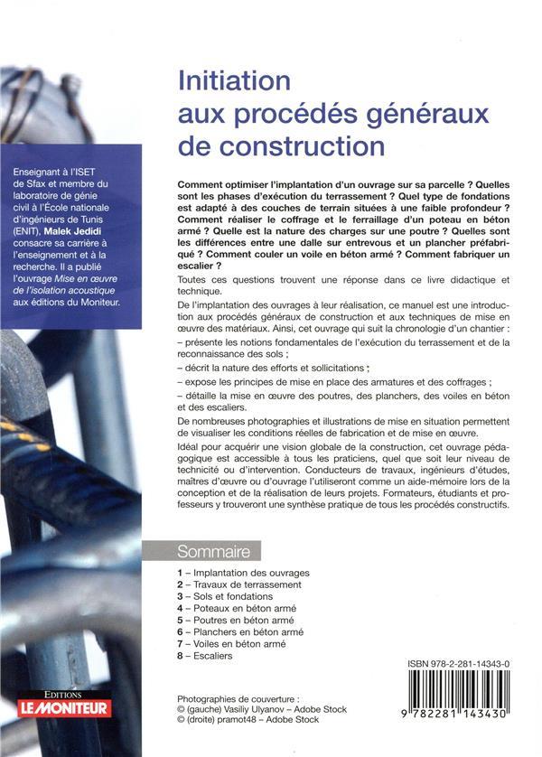 Initiation aux procédés généraux de construction ; de l'implantation des ouvrages à leur mise en oeuvre