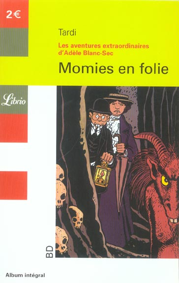 Adèle Blanc-Sec t.4 ; momies en folie