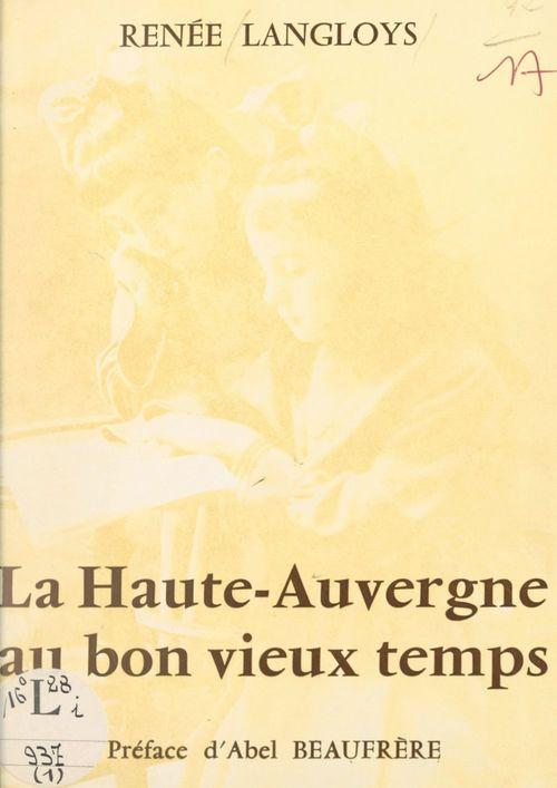 La Haute-Auvergne au bon vieux temps (1)