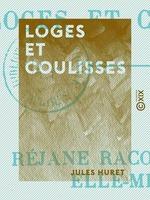 Vente EBooks : Loges et Coulisses  - Jules Huret