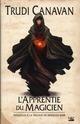 LA TRILOGIE DU MAGICIEN NOIR TPREQUELLE  L'APPRENTIE DU MAGICIEN (EDITION RELIEE)