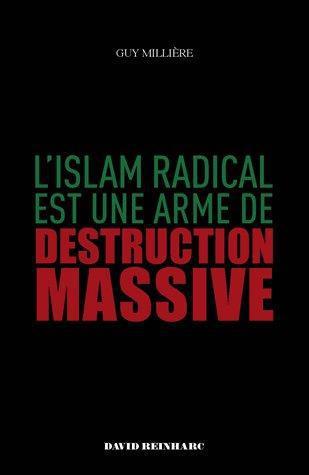 L'islam radical est une arme de destruction massive