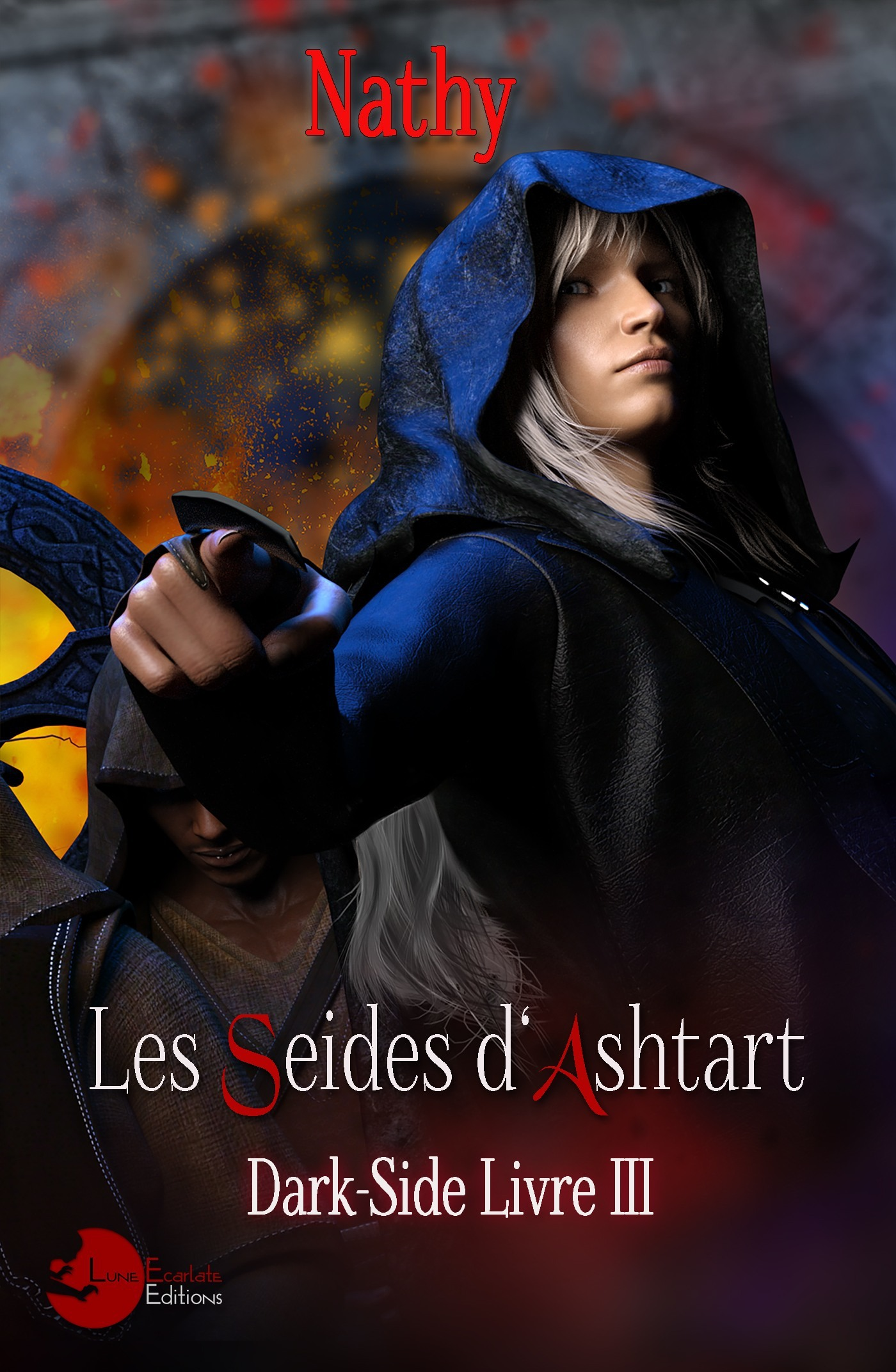 Dark-side, les seides d'ashtart, livre 3