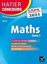 Vente Livre Numérique : Mathématiques Tome 2 - CRPE 2021 - Epreuve écrite d'admissibilité  - Michel Mante - Roland Charnay - Micheline Cellier