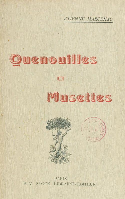 Quenouilles et musettes  - Etienne Marcenac