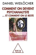 Vente EBooks : Comment on devient psychanalyste  - Daniel WIDLOCHER