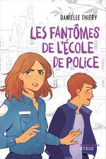 Vente EBooks : Les fantômes de l'école de police  - Danielle Thiéry