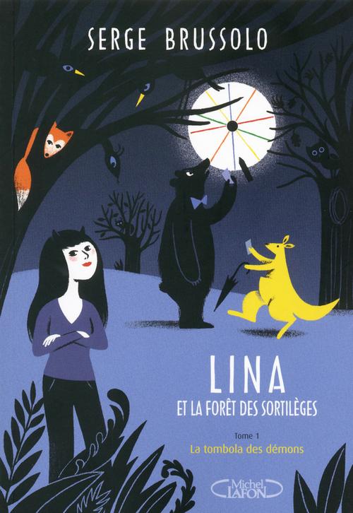 Lina et la forêt des sortilèges t.1 ; la tombola des démons