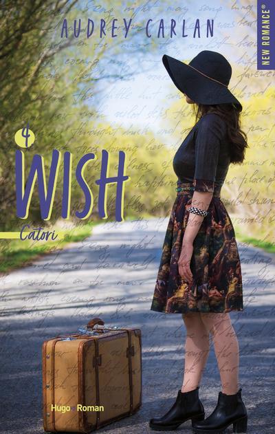 The wish T.4 ; Catori
