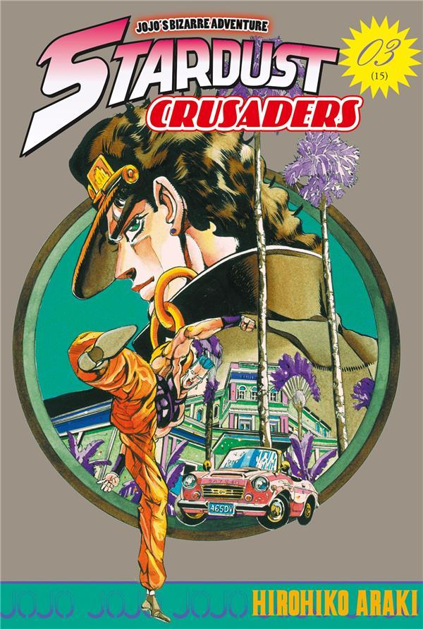 Stardust Crusaders T.3
