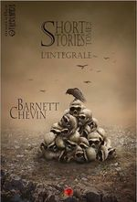 Short stories - Tome 2  - Barnett Chevin