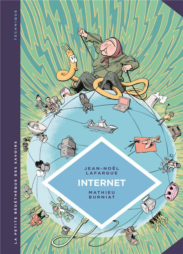 La petite bédéthèque des savoirs T.17 ; internet