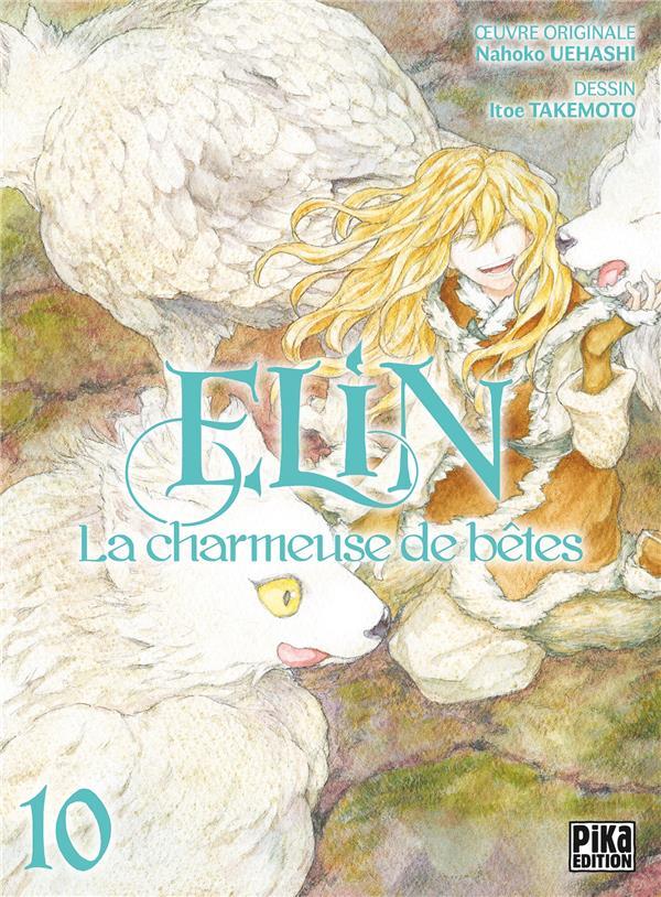 Elin, la charmeuse de bêtes t.10