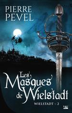 Vente EBooks : Les Masques de Wielstadt  - Pierre Pevel