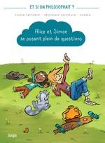 Vente EBooks : Alice et Simon se posent plein de questions  - Véronique Grisseaux - Chiara Pastorini