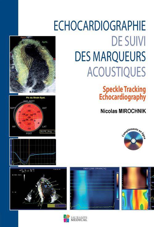 échocardiographie de suivi des marqueurs acoustiques ; speckle tracking echocardiography