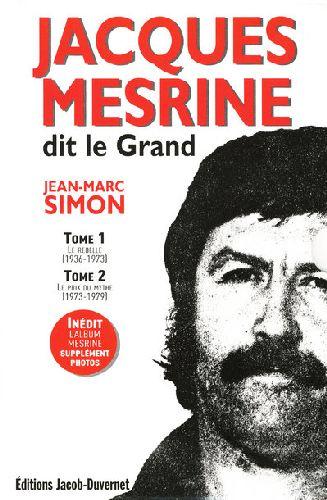 Coffret Jacques Mesrine, Dit Le Grand : T.1 ; Le Rebelle ; T.2 ; Le Prix Du Mythe