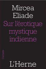 Vente Livre Numérique : Sur l'érotique mystique indienne  - Mircea Eliade