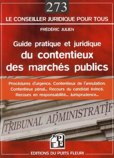 Guide Pratique Et Juridique Du Contentieux Des Marches Publics