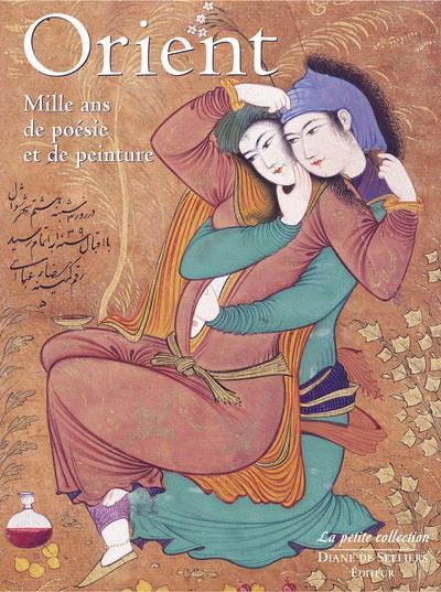 Orient ; mille ans de poésie et de peinture