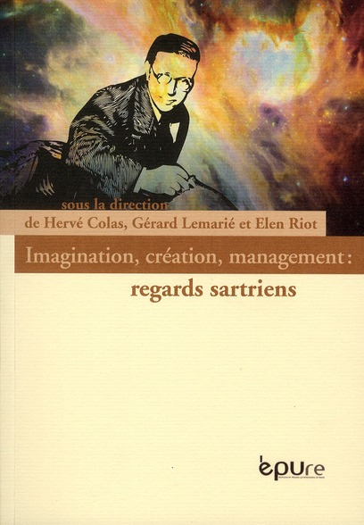 Imagination, création, management : regards sartiens