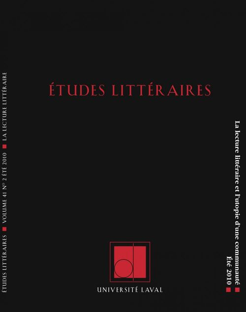 Études littéraires, volume 41, numéro 2, été 2010
