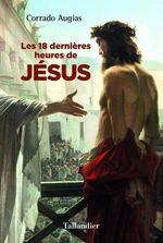 Vente EBooks : Les 18 dernières heures de Jésus  - Corrado Augias
