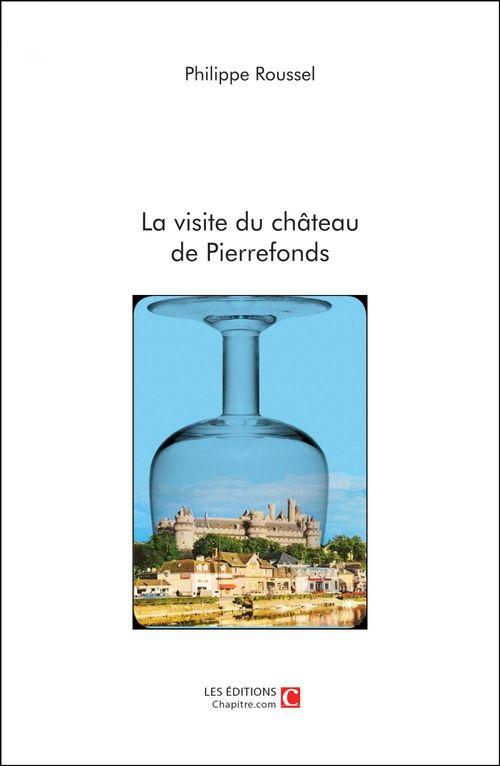 La visite du château de Pierrefonds
