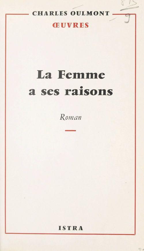 La femme a ses raisons