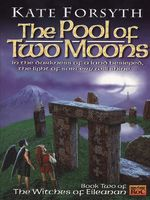 Vente Livre Numérique : The Pool of Two Moons  - Kate Forsyth