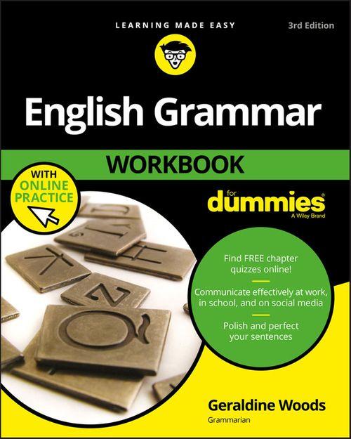 English Grammar Workbook For Dummies, with Online Practice