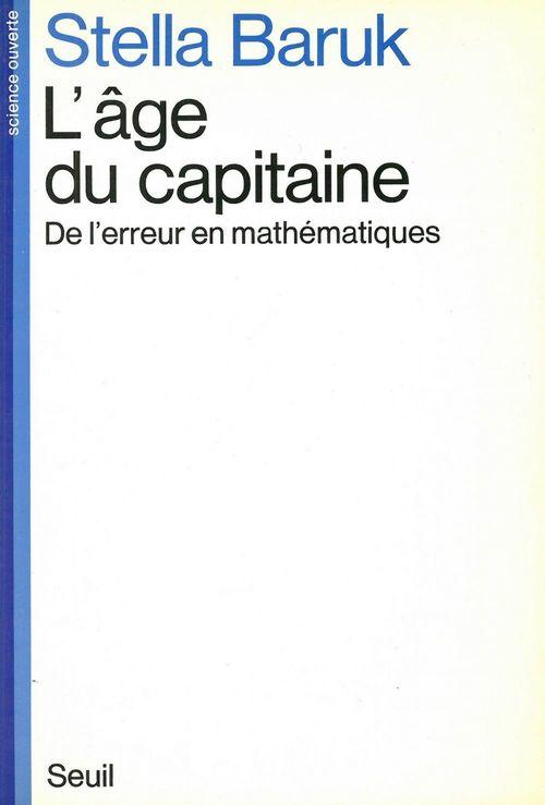 l'âge du capitaine ; de l'erreur en mathématiques