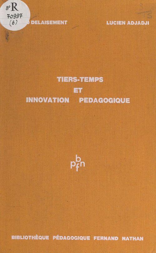 Tiers-temps et innovation pédagogique