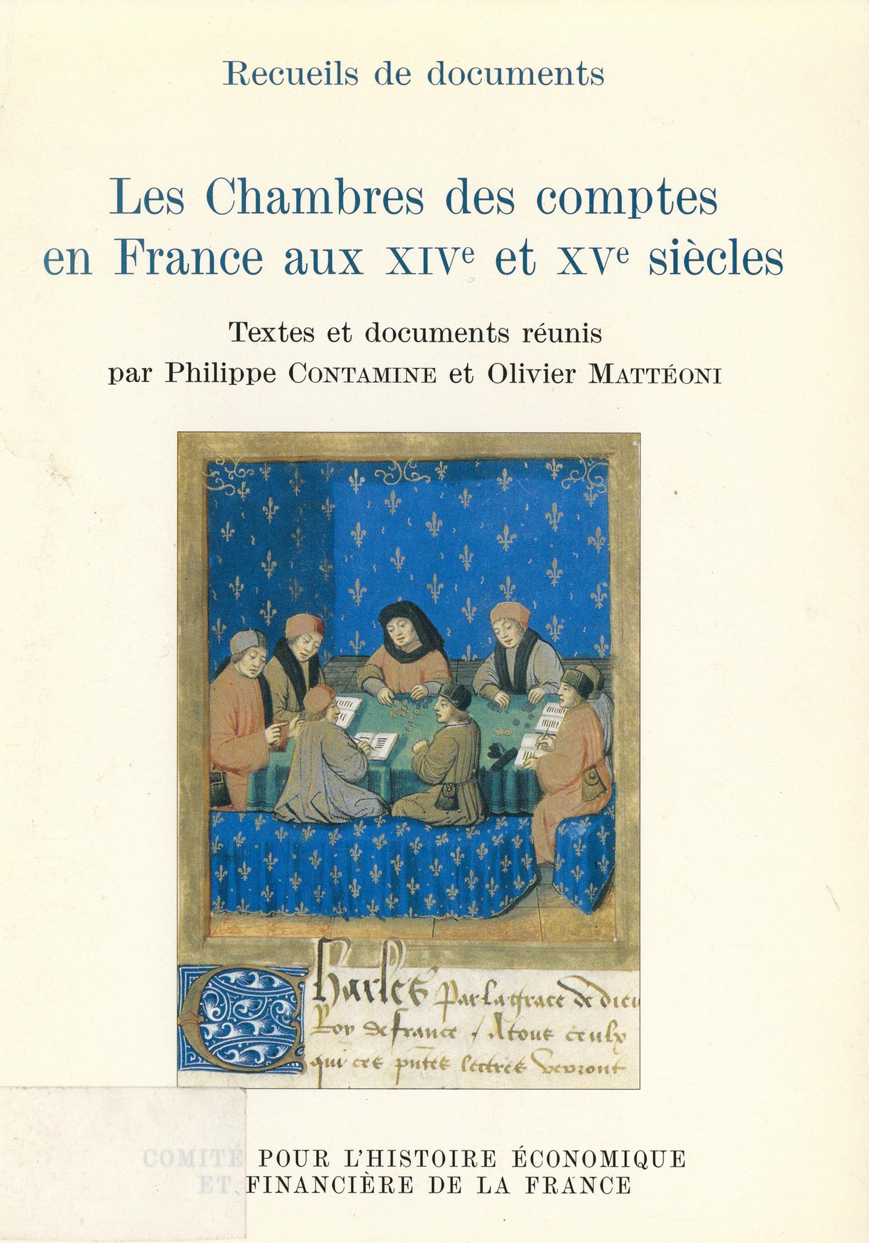 Les chambres des comptes en France aux XIV et XV siècles