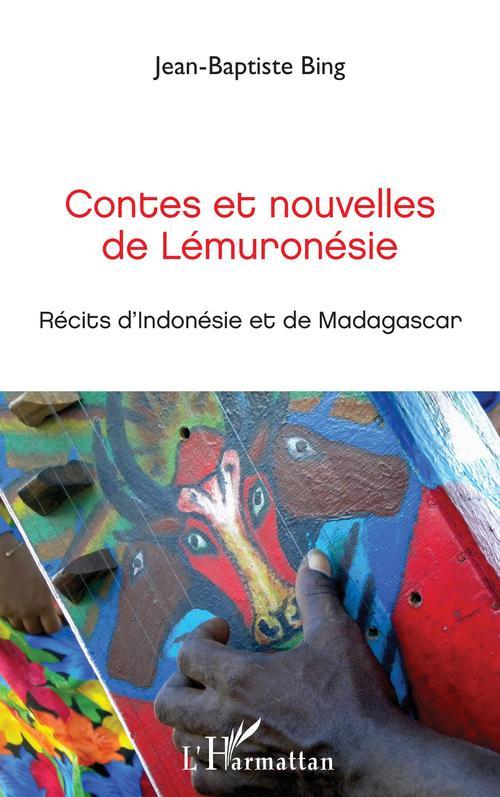 Contes et nouvelles de Lémuronésie ; récits d'Mndonésie et de Madagascar