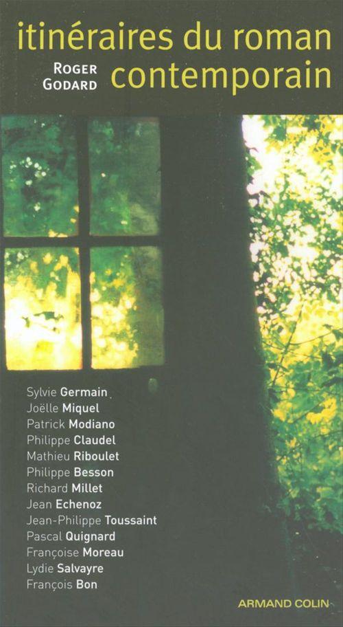 Itinéraires du roman contemporain  - Roger Godard