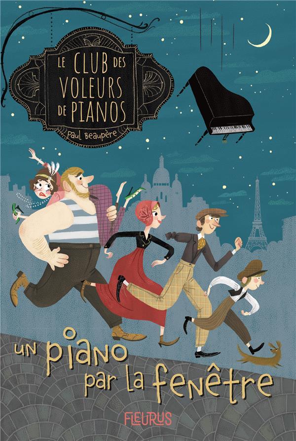le club des voleurs de pianos t.1 : un piano par la fenêtre