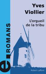 Vente Livre Numérique : L'Orgueil de la tribu  - Yves Viollier