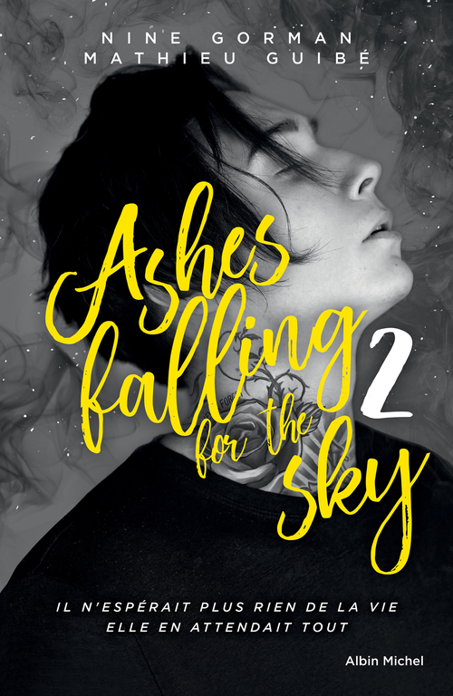 Ashes falling for the sky t.2