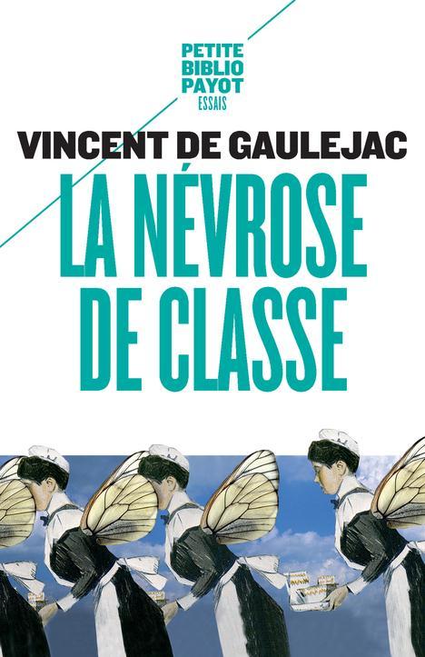 LA NEVROSE DE CLASSE